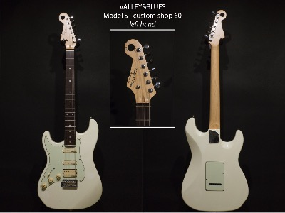 GUITARE VALLEY&BLUES ST custom shop 60